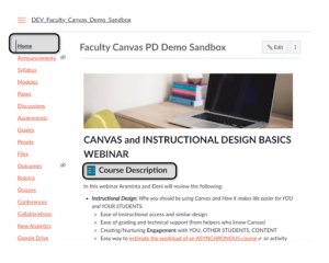 The home button on the Canvas course sites is the top navigation button when you first log into any specific course within Canvas.